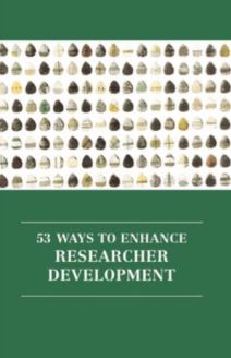 53 Ways to Enhance Researcher Development